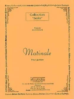 Matinale - Francis Kleynjans - Partition - Guitare - laflutedepan.com