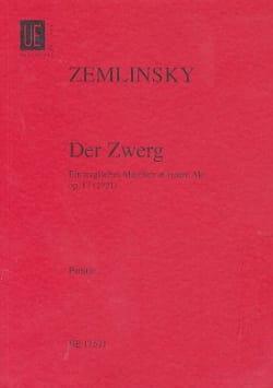 Alexander von Zemlinsky - Der Zwerg Op. 17 - Partition - di-arezzo.fr