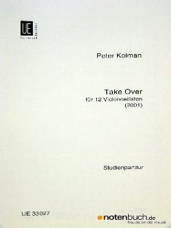 Take over - 12 cellos - Score Peter Kolman Partition laflutedepan