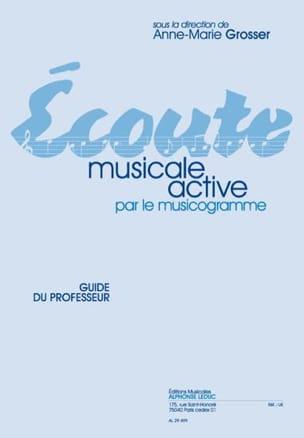 Anne-Marie Grosser - Ecoute musicale active – Professeur - Partition - di-arezzo.fr