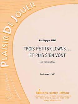 3 Petits Clowns... et Puis S'en Vont Philippe Rio laflutedepan
