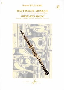 Bernard Delcambre - Oboe and music - Volume 2 - Sheet Music - di-arezzo.co.uk