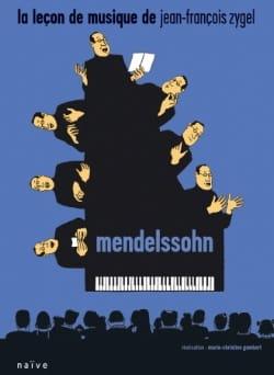 Jean-François Zygel - The Music Lesson - Mendelssohn - Sheet Music - di-arezzo.co.uk