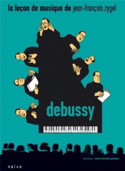 La Leçon de Musique - Debussy Jean-François Zygel laflutedepan