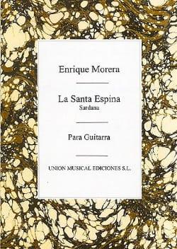 Morera Enrique - La Santa Espina (Sardana) - Guitare - Partition - di-arezzo.fr