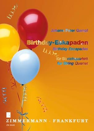 Birthday Escapades - Johann Peter Gampl - Partition - laflutedepan.com