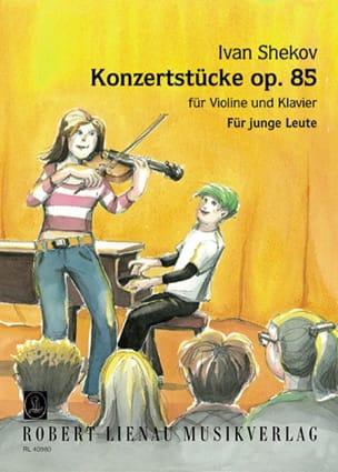 Ivan Shekov - Konzertstücke op. 85 - Partition - di-arezzo.fr