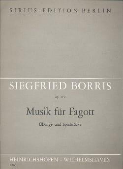 Siegfried Borris - Musik für Fagott op. 119 - Partition - di-arezzo.fr