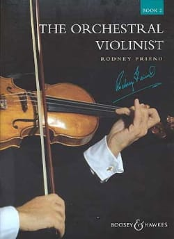 Rodney Friend - The Orchestral Violonist - Book 2 - Partition - di-arezzo.fr