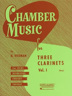 H. Voxman - Chamber Music clarinets trios vol 1 easy - Partition - di-arezzo.fr