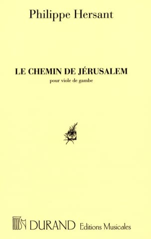 Philippe Hersant - The road to Jerusalem - Sheet Music - di-arezzo.com