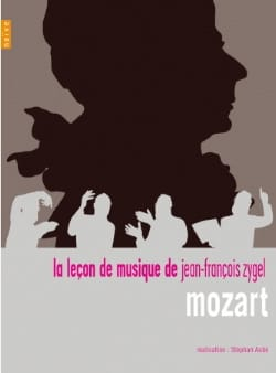Jean-François Zygel - The Music Lesson - Mozart - Sheet Music - di-arezzo.com