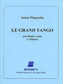 Astor Piazzolla - Le Grand Tango –Flauto viola chitarra - Partition - di-arezzo.fr