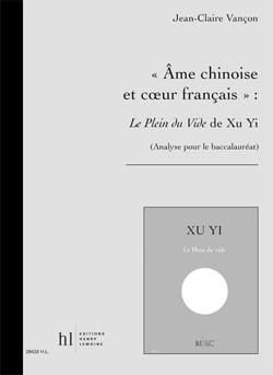 Jean-Claire Vançon - Chinese Soul and French Heart: The Full Of The Void - Sheet Music - di-arezzo.co.uk