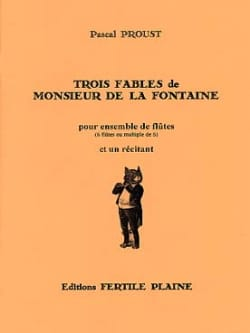 Pascal Proust - Three Fables of Monsieur de la Fontaine - Sheet Music - di-arezzo.com