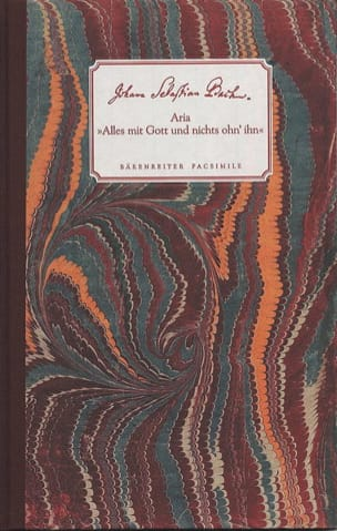 Johann Sebastian Bach - Aria Alles mit Gott und nichts ohn' Ihn - Partition - di-arezzo.fr