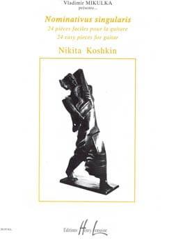 Nikita Koshkin - Nominativus singularis - Partition - di-arezzo.fr