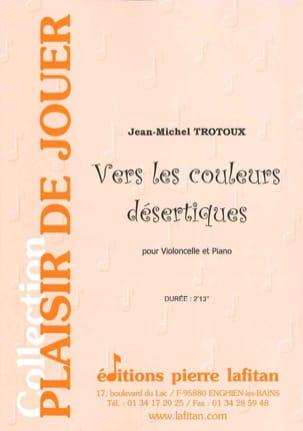 Jean-Michel Trotoux - To the desert colors - Sheet Music - di-arezzo.co.uk