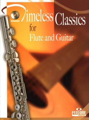 Timeless Classics for flute and guitar Partition laflutedepan