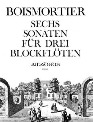 BOISMORTIER - 6 Sonaten für 3 Altblockflöten op. 7 - Partition - di-arezzo.fr