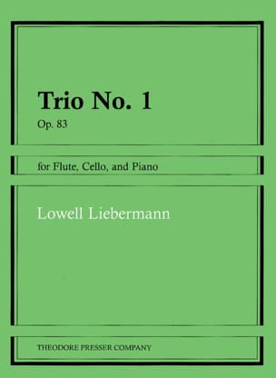 Trio n° 1 op. 83 - Lowell Liebermann - Partition - laflutedepan.com