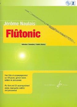 Jérôme Naulais - Flûtonic - Volume 3 - Partition - di-arezzo.fr