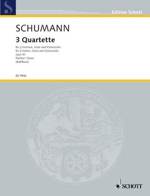 Robert Schumann - 3 Quartette op. 41 – Partitur - Partition - di-arezzo.fr