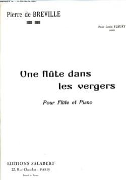 Pierre-Onfroy de Bréville - Une flûte dans les vergers - Partition - di-arezzo.fr