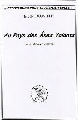 Isabelle Frouvelle - Au Pays des Anes Volants - Partition - di-arezzo.fr