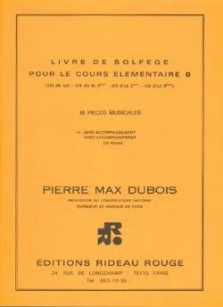 Pierre-Max Dubois - Book of solfège élém. B - floor key without acc. - Sheet Music - di-arezzo.com