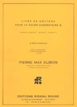 Pierre-Max Dubois - Book of solfège élém. B - 4 keys with acc. - Partition - di-arezzo.com