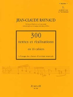 Jean Claude Raynaud - 300 Texts and Achievements - Volume 1: Texts - Sheet Music - di-arezzo.co.uk