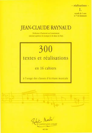 Jean-Claude Raynaud - 300 Texts and Achievements - Volume 1: Achievements - Sheet Music - di-arezzo.co.uk
