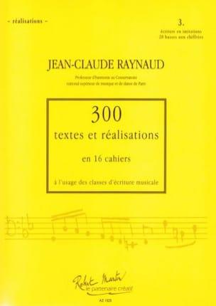 Jean-Claude Raynaud - 300 Texts and Achievements - Volume 3: Achievements - Sheet Music - di-arezzo.co.uk