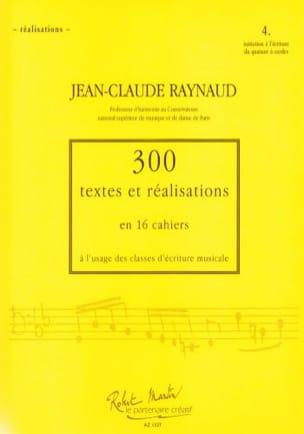Jean-Claude Raynaud - 300 textos y logros - Volumen 4: Logros - Partitura - di-arezzo.es