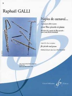 Naples de carnaval ... op. 336 Raphael Galli Partition laflutedepan