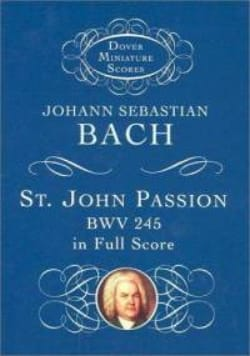 BACH - St. John Passion BWV 245 - Sheet Music - di-arezzo.co.uk