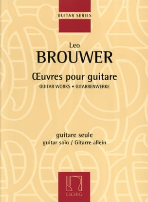 Leo Brouwer - Works for guitar - Sheet Music - di-arezzo.com