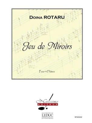 Doina Rotaru - Jeu de miroirs - 4 flûtes - Partition - di-arezzo.fr