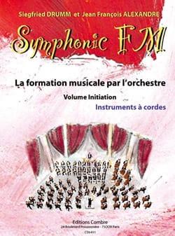 DRUMM Siegfried / ALEXANDRE Jean François - Symphonic FM Initiation - Cordes - Partition - di-arezzo.fr