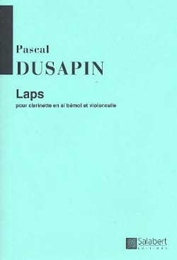 Pascal Dusapin - Laps - Clarinet cello - Sheet Music - di-arezzo.com