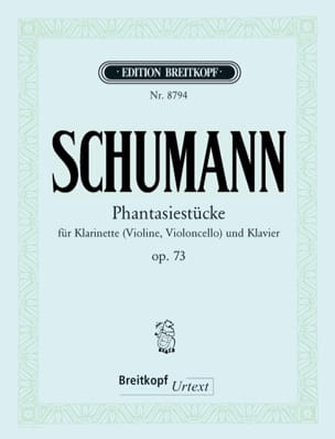 Robert Schumann - Fantasiestücke op. 73 - Klarinette (Violine, Cello) Klavier - Partition - di-arezzo.fr