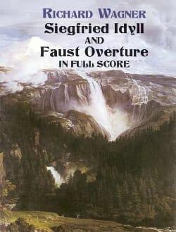 Siegfried Idyll And Faust Overture - Richard Wagner - laflutedepan.com