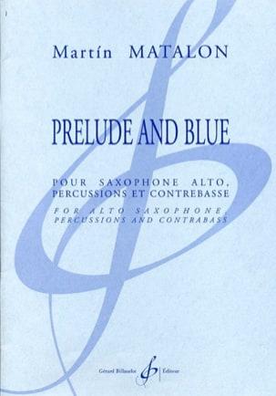 Prelude and Blue - Martin Matalon - Partition - laflutedepan.com