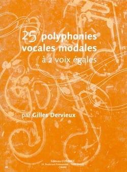 Gilles Dervieux - 25 Polyphonies vocales modales - Partition - di-arezzo.fr