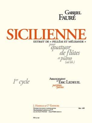 Gabriel Fauré - Sicilienne de Pelléas et Mélisande - Partition - di-arezzo.fr