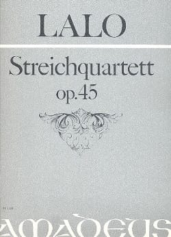 Edouard Lalo - String quartet op. 45 - Stimmen - Sheet Music - di-arezzo.com