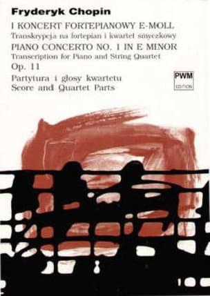 Chopin Frédéric / Kominek Bartlomiej - Concerto Piano n° 1 e minor op. 11 - String quartet piano -Score + Parts - Partition - di-arezzo.fr