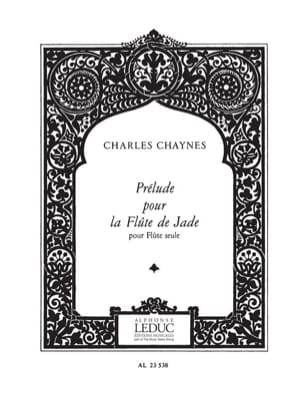 Charles Chaynes - Prélude pour la Flûte de Jade - Partition - di-arezzo.fr