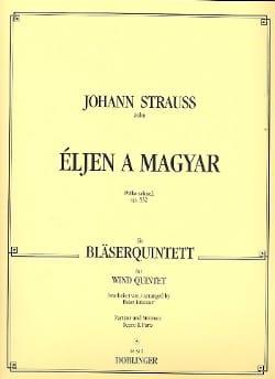 Johann (Fils) Strauss - Eljen a Magyar op. 332 -Bläserquintett - Partitur + Stimmen - Partition - di-arezzo.fr